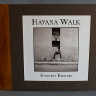 "<strong>Steven Brock</strong> <i>(Inverness, CA)</i> - ""Havana Walk"""
